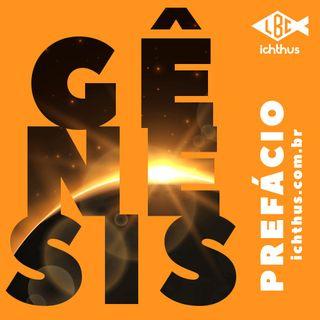 Gênesis (Prefácio) | Leitura Bíblica Comentada