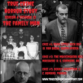 S4E12: The Family Man (Family Annihilators)