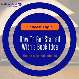 How To Get Started With a Book Idea | Lakeisha McKnight