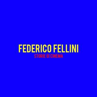 Federico Fellini : Storie di Cinema
