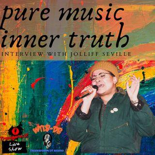 Inner Truth and Pure #Music with Transgender Music Artist Jolliff Seville @jolliffseville