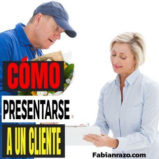 Como presentarte ante un cliente nuevo │ Episodio 7 │ Liderazgo con Fabian Razo