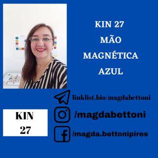 KIN 27 MÃO MAGNÉTICA AZUL 3ª Onda Encantada do Tzolkin –  ONDA ENCANTADA DA MÃO AZUL