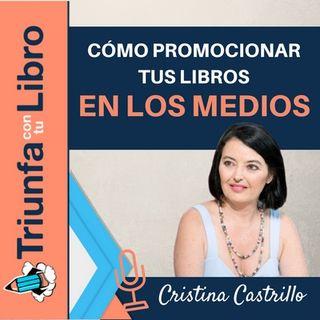 Cómo gestionar la promoción de un libro en los medios. Entrevista con Rocío Castrillo. Episodio 104.