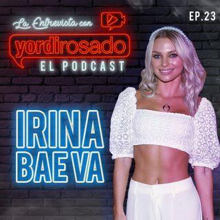 IRINA BAEVA, es momento de la VERDAD