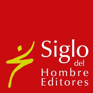 Siglo del Hombre Editores