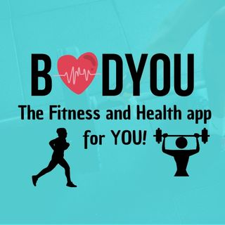 BODYOU - The Fitness And Health App For You!