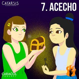7. Acecho