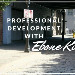 Episode 13 - Pro Dev With EK! Where Are The Mentors For Helping Professionals?
