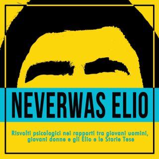 NeverWas Elio: Risvolti psicologici nei rapporti tra giovani uomini, giovani donne e gli Elio e le Storie Tese