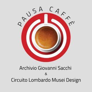 Archivio Giovanni Sacchi e Circuito Lombardo Musei Design