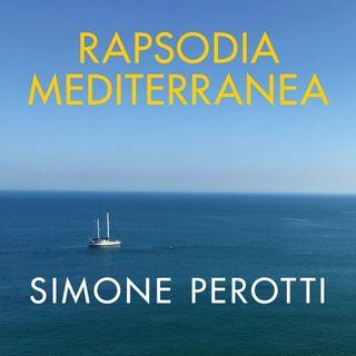 """Simone Perotti """"Rapsodia mediterranea"""""""