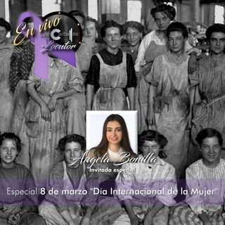 Luis Carballés en vivo 1X08 Especial Día internacional de la mujer
