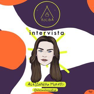 Intervista ad Alessandra Moretti - Koliba Podcast Ep. 7