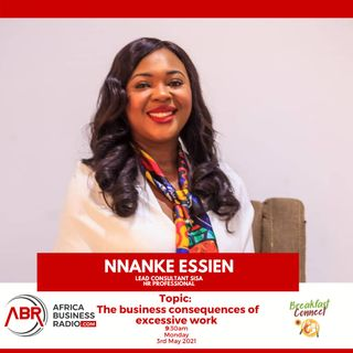 The Business Consequences of Excessive Work - Nnanke Essien