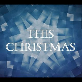 THIS CHRISTMAS - pt2 - White As Snow