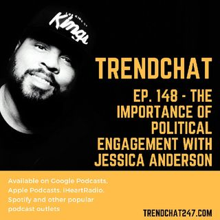 Ep. 148 - The Importance of Political Engagement with Jessica Anderson