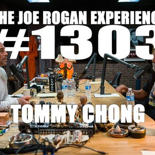 #1303 - Tommy Chong