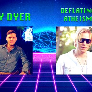 Jay Dyer  + Deflating Atheism - Poking Holes in Atheist Presuppositions