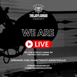 JayLamar's Going Away Vibe Session | The JayLamar Podcast, Season 4.2, E4