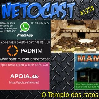 NETOCAST 1258 DE 20/022020 - Palácio dos Roedores