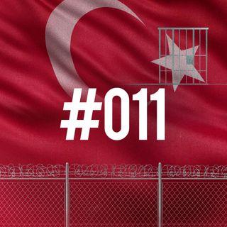 #011 - Turchia: Riforma giudiziaria; criminali fuori giornalisti dentro