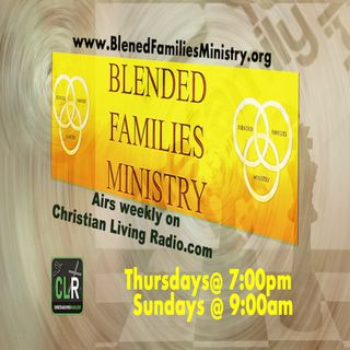 BFM Class 2 of 12 WHAT IS A BLENDED FAMILY