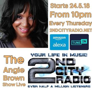 The Angie Brown Show Build Up on 2ndcityradio.net