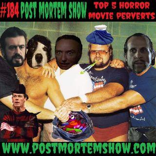 e184 - Necrophelliac Assless Chaps (Top 5 Horror Movie Perverts)