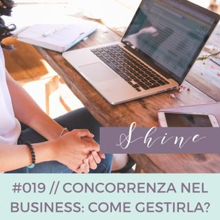 019 // Concorrenza nel Business: Come Gestirla?