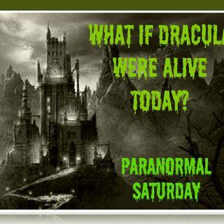 Dracula, what if they were alive today? Villain or Hero?