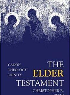 Christopher Seitz – The Elder Testament