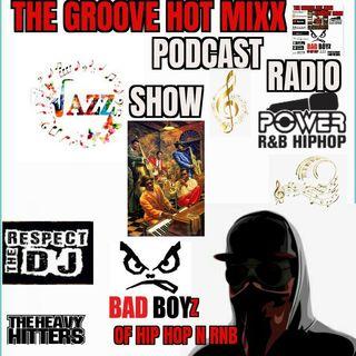 THE GROOVE HOT MIXX PODCAST RADIO LATE NIGHT JAZZ