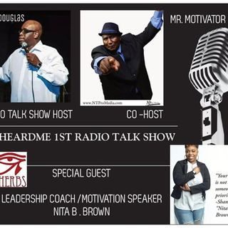 Uheardme1st RADIO TALK SHOW - LEADERSHIP COACH /SPEAKER NITA B .BROWN