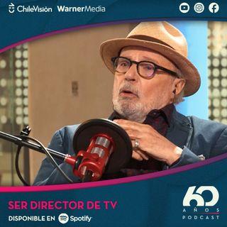 Ser director de TV con Sergio Riesenberg