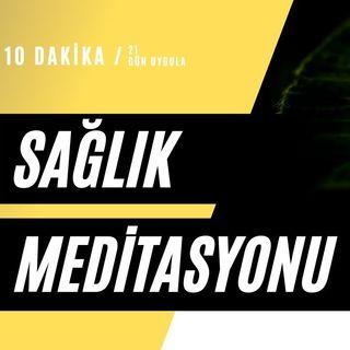 SAĞLIK ve ŞİFA Meditasyonu (Uygulamalı) #meditasyon