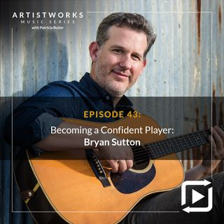 Becoming a Confident Player: Bryan Sutton