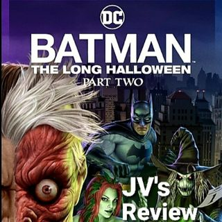 Episode 121 - Batman: The Long Halloween Part 2 Review (Spoilers)