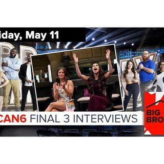 Big Brother Canada 6 | FINAL 3 Exit Interviews | May 11