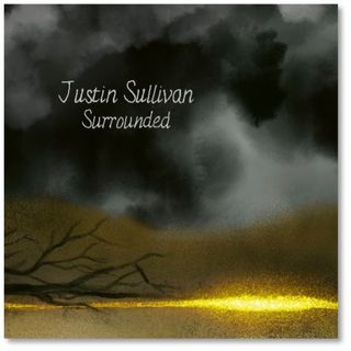"""Season 2 Ep. 22: JUSTIN SULLIVAN of NEW MODEL ARMY Talks History & Becomes """"Surrounded"""" by Moments of Clarity"""