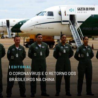Editorial: O coronavírus e o retorno dos brasileiros na China