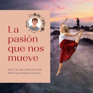 La pasión que nos mueve