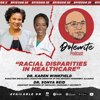 Racial Disparities In Healthcare with Dr. Winkfield and Dr. Reid