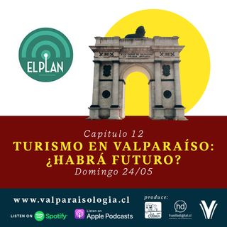 Capítulo 12 - Turismo en Valparaíso: ¿habrá futuro?