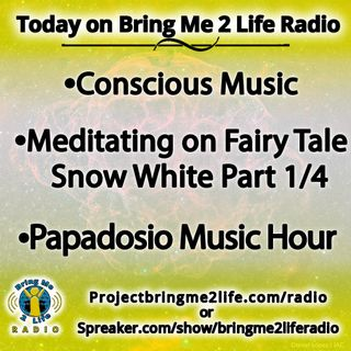Conscious Music & Snow White Part 1/4