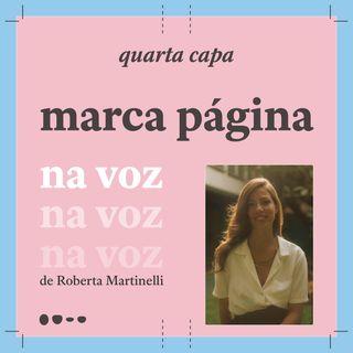 Marca Página - Na Voz de Roberta Martinelli