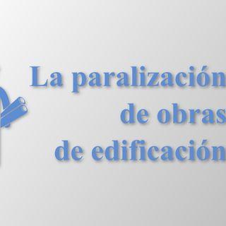 Consecuencias de paralización de obras