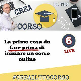 #LIVE06: La prima cosa da fare prima di iniziare un corso online
