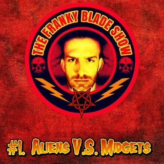 #01 Aliens V.s. Midgets