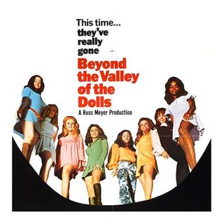 Episode 305: Beyond the Valley of the Dolls (1970)